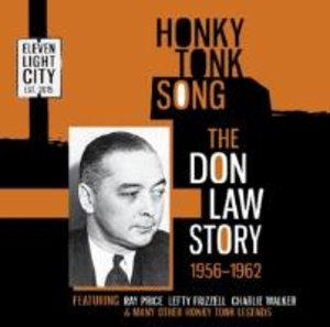 Honky Tonk Song-The Don Law Story 1956-1962