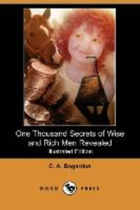 One Thousand Secrets of Wise and Rich Men Revealed (Illustrated