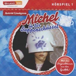 Michel In Der Suppenschüssel (Hörspiel)