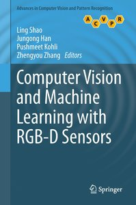 Computer Vision and Machine Learning with RGB-D Sensors