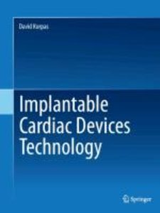 Implantable Cardiac Devices Technology