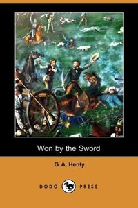 Won by the Sword (Dodo Press)