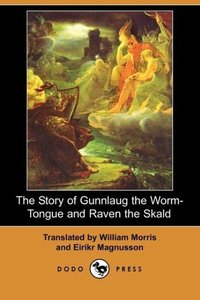 The Story of Gunnlaug the Worm-Tongue and Raven the Skald (Dodo