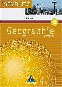 Seydlitz Geographie 5. 9 Schuljahr. Schülerband. Gymnasien. Thür
