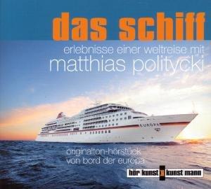 Das Schiff-Erlebnisse einer Weltreise mit Matthias