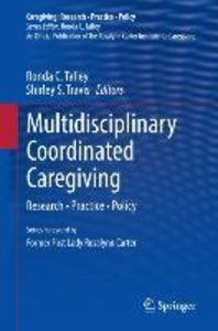 Multidisciplinary Coordinated Caregiving