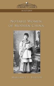Notable Women of Modern China