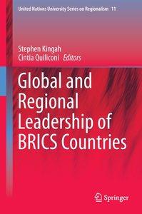 Global and Regional Leadership of BRICS Countries