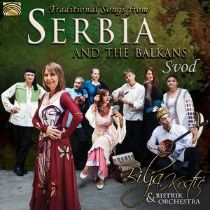Traditional Songs From Serbia And The Balkans-Svo