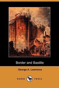 Border and Bastille (Dodo Press)