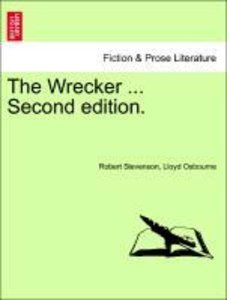 The Wrecker ... Second edition.