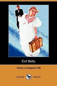 Exit Betty (Dodo Press)