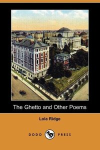 The Ghetto and Other Poems (Dodo Press)