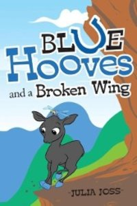 Blue Hooves and a Broken Wing
