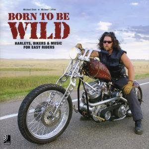 Born to Be Wild. Buch + 4 CDs