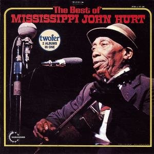Best Of Mississippi John Hurt