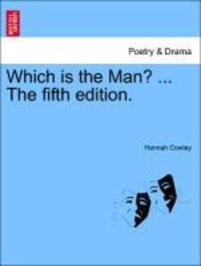 Which is the Man? ... The fifth edition.