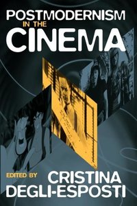 Postmodernism in the Cinema