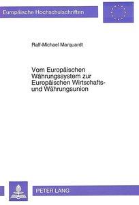 Vom Europäischen Währungssystem zur Europäischen Wirtschafts- un