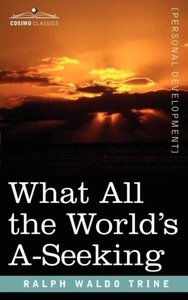 What All the World's A-Seeking: The Vital Law of True Life, True