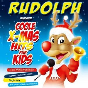Rudolph präsentiert Coole X-Mas Hits für Kids