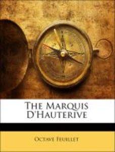 The Marquis D'Hauterive