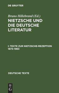 Texte zur Nietzsche-Rezeption 1873-1963
