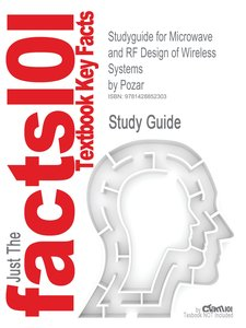 Studyguide for Microwave and RF Design of Wireless Systems by Po