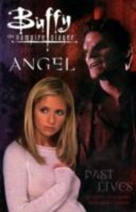 Buffy the Vampire Slayer: Past Lives