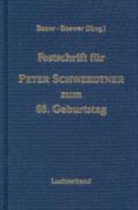 Festschrift für Peter Schwerdtner zum 65. Geburtstag