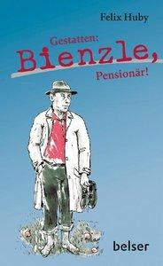 Gestatten: Bienzle, Pensionär!