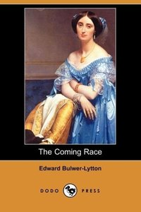The Coming Race (Dodo Press)