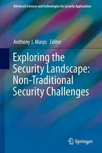 Exploring the Security Landscape: Non-Traditional Security Chall