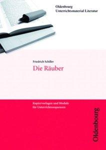 Friedrich Schiller, Die Räuber (Unterrichtsmaterial Literatur)