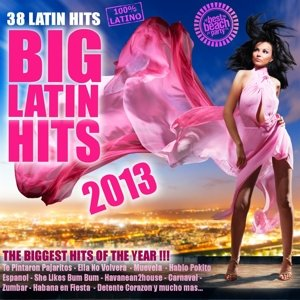 Big Latin Hits 2013