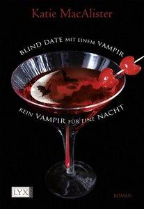 MacAlister, K: Blind Date mit einem Vampir & Kein Vampir