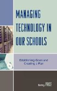 Managing Technology in Our Schools