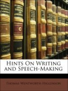 Hints On Writing and Speech-Making