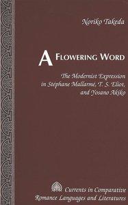 A Flowering Word