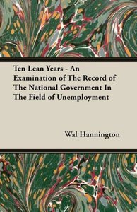 Ten Lean Years - An Examination of the Record of the National Go