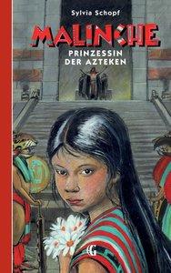 MALINCHE Prinzessin der Azteken