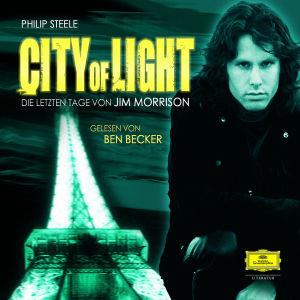 City Of Light.Die Letzten Tage Von Jim Morrison