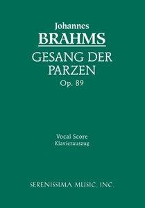 Geang Der Parzen, Op. 89 - Vocal Score