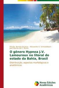 O gênero Hypnea J.V. Lamouroux no litoral do estado da Bahia, Br
