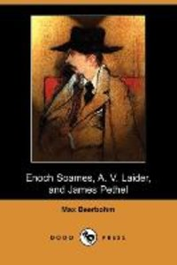 Enoch Soames, A. V. Laider, and James Pethel (Dodo Press)