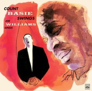 Count Basie Swings & Joe Williams Sings