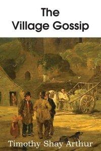 The Village Gossip