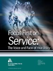 Focus First on Service