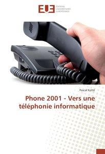 Phone 2001 - Vers une téléphonie informatique