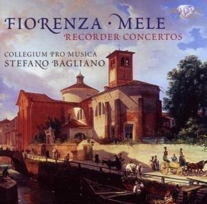 Fiorenza/Mele: Recorder Concertos